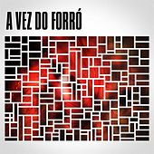 A vez do forró de Various Artists