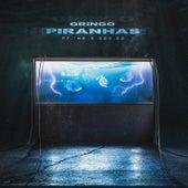 Piranhas von Gringo