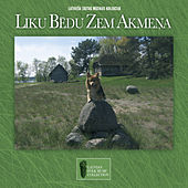 Latviešu Tautas Mūzikas Kolekcija / Liku bēdu zem akmeņa van Dažādi mākslinieki