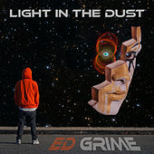 Light in the dust by Ed Grime