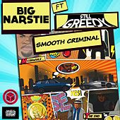 Smooth Criminal von Big Narstie