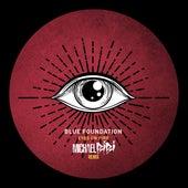Eyes On Fire (Michael Bibi Remix) von Blue Foundation