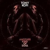 Another Kind of Soul (Live) von Tony Kofi