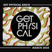 Get Physical Radio - March 2020 van Get Physical Radio