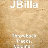 Throwback Tracks, Vol. 1 von J.Billa