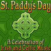 St. Paddy's Day (A Celebration of Irish and Celtic Music) by World Music Unlimited