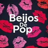 Beijos de Pop de Various Artists