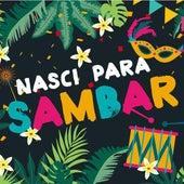 Nasci para sambar de Various Artists