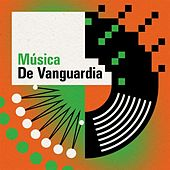 Música de vanguardia de Various Artists