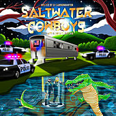 Saltwater Cowboys by Forgiato Blow