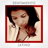 Sentimiento Latino di Various Artists