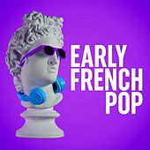 Early French Pop by Various Artists