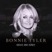 Rocks and Honey von Bonnie Tyler