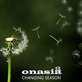 Changing Season von Onasia
