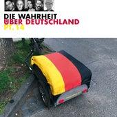 Die Wahrheit über Deutschland, Pt.14 von Horst Evers