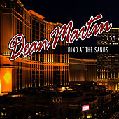 Dino At The Sands van Dean Martin