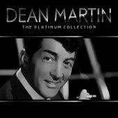 Dean Martin the platinum collection de Dean Martin