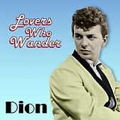 Lovers Who Wander by Dion