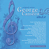 George Canseco Works by Various Artists