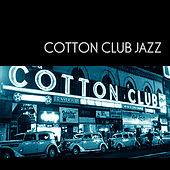 Cotton Club Jazz by Various Artists