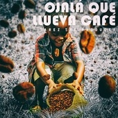 Ojalá Que Llueva Café (Cover) van Arez The Producer