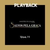 Efésios 2.8 (Playback) de Ministério Salvos Pela Graça