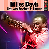 Live Jazz Sessions In Europe von Various Artists