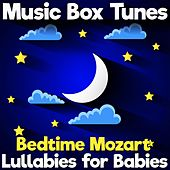Bedtime Mozart: Lullabies for Babies di Music Box Tunes