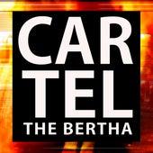 Cartel de Bertha