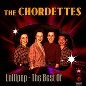Lollipop - The Best Of by The Chordettes