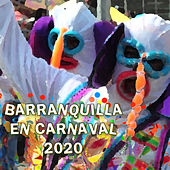 Barranquilla en Carnaval 2020 by German Garcia