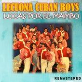Locas por el Mambo (Remastered) de Lecuona Cuban Boys