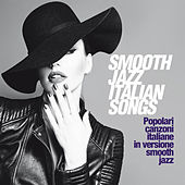 Smooth Jazz Italian Songs (Popolari Canzoni Italiane In Versione Smooth Jazz) de Various Artists