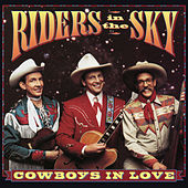 Cowboys In Love by Riders In The Sky