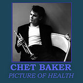 Picture Of Health de Chet Baker
