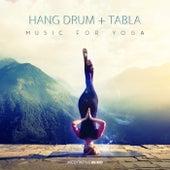 Hang Drum + Tabla Music for Yoga von Meditative Mind