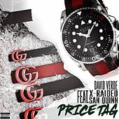 Price Tag (feat. X-Raided & San Quinn) by David Verde