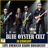 In Concert (Live) di Blue Oyster Cult