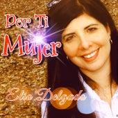 Por Ti Mujer by Elio Delgado