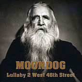 Lullaby 2 West 46th Street by Moondog