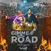 Gimme D' Road (feat. Destra) [Carnival Road Mix] von Calypso Rose