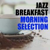 Jazz Breakfast Morning Selection de Various Artists