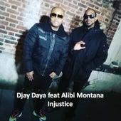 Injustice de Djay Daya