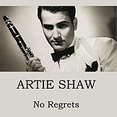 No Regrets de Artie Shaw
