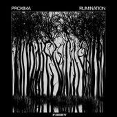 Rumination by Proxima