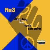 Me3 by Dirty Boy