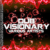 Dub Visionary by Various Artists