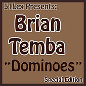 51Lex Presents Dominoes by Brian Temba