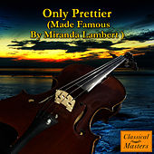 Only Prettier von The Orchestral Academy Of Los Angeles