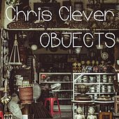 Objects von Chris Clever